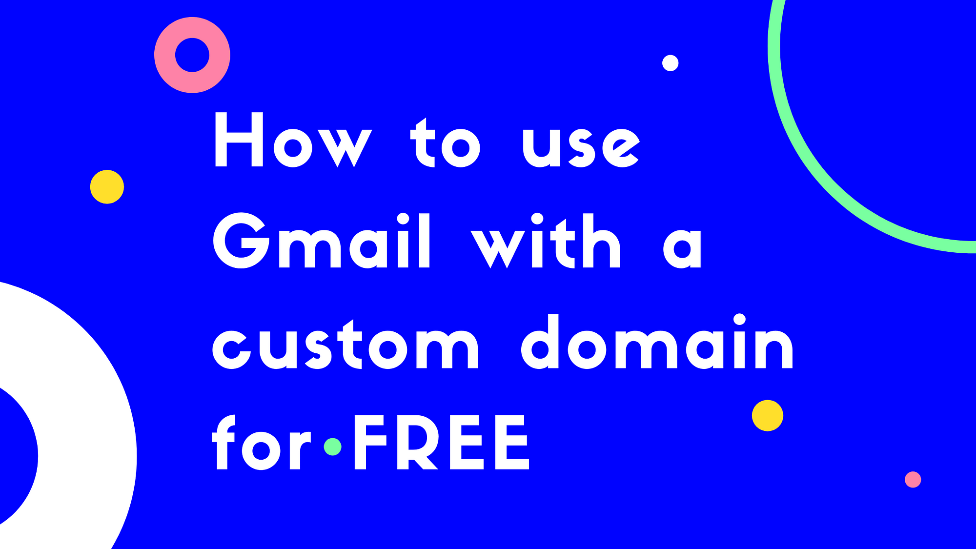 Gmail with custom domain Featured Image