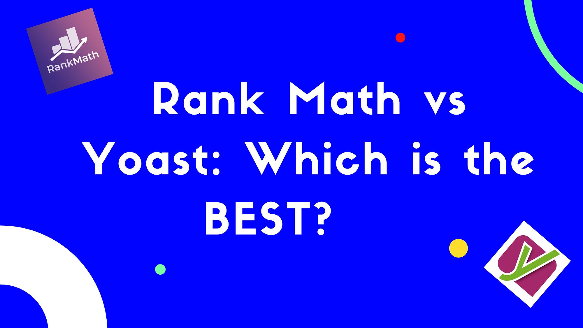 rank math vs yoast 1