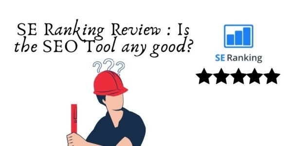SE Ranking Review Is the SEO Tool any good e1605095128467